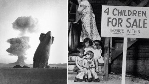 אישה מעמידה ילדיה למכירה, ומסתירה פניה מבושה, שיקגו, 1948; ספינת צפלין מתרסקת מהדף פיצוץ גרעיני, נבאדה, 1957; History in Pics