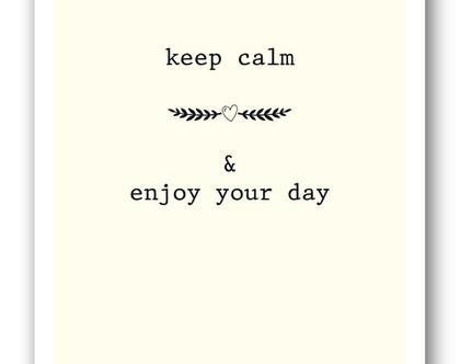 פוסטר 30/40 | keep calm & enjoy your day