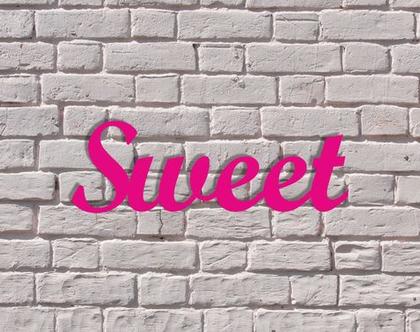 Sweet   שלט למסיבה או לאירוע   שלט לדוכן מתוקים  שלט לשולחן ממתקים   עיצוב שולחן יום הולדת  שלט שלטים ומוצרי אווירה לעיצוב אירועים