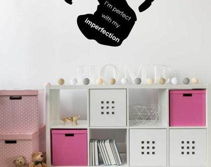 IMPERFECTIONS - עם כף יד   מדבקות קיר לבית   מדבקת קיר לעיצוב הבית  מדבקות קיר לחלל הבית   מדבקת קיר לחדר ילדים   מדבקת קיר לחדר נוער