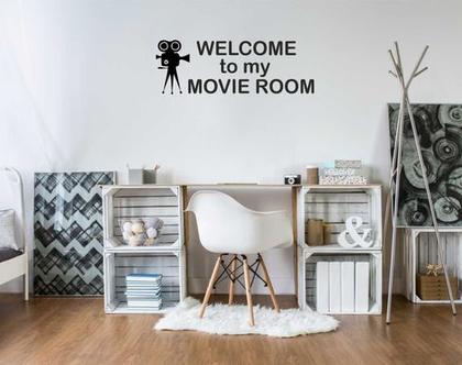 WELCOME to my MOVIE ROOM  מדבקות קיר   מדבקת קיר לעיצוב הבית  מדבקות קיר לחלל הבית   מדבקת קיר לחדר ילדים   מדבקת קיר לחדר נוער