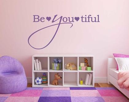 Be♥you♥tiful   מדבקות קיר לבית   מדבקת קיר לעיצוב הבית  מדבקות קיר לחלל הבית   מדבקת קיר לחדר ילדים   מדבקת קיר לחדר נוער