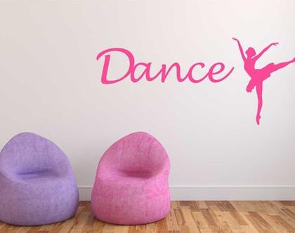 מדבקת קיר Dance עם רקדנית   מדבקת קיר לחדר ילדים   מדבקות מעוצבות לבית   אותיות דביקות