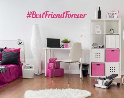 מדבקת קיר BestFrienfForever#   מדבקת קיר לחדר ילדים   מדבקות מעוצבות לבית   אותיות דביקות