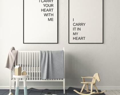 CARRY YOUR HEART WITH ME | פוסטר השראה | פוסטר לחדרי ילדים | עיצוב סקנדינבי | פוסטר שחור לבן | עיצוב הבית | מתנה ליולדת |