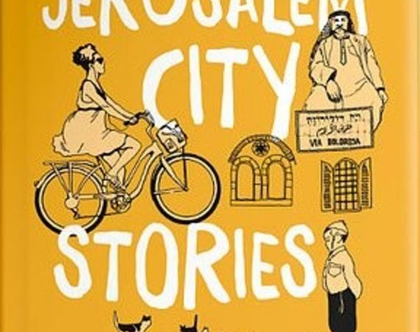 Jerusalem City Stories - an Activity City Guide for Creative Travelers