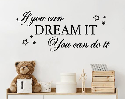 מדבקת קיר משפט דיסני if you can dream it | מדבקות קיר משפטי השראה | מדבקות קיר לחדר ילדים | מדבקות קיר לחדרי ילדים | מדבקות קיר משפטים