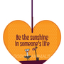 Be the sunshine in someone's life - תליון לב