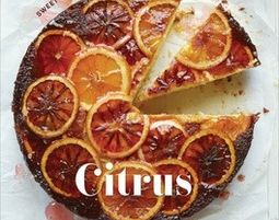 Citrus: Sweet and Savory Sun-Kissed Recipes - הדר