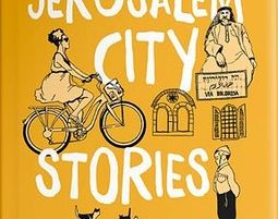 Jerusalem City Stories - an Activity City Guide for Creative Travelers - ירושלים