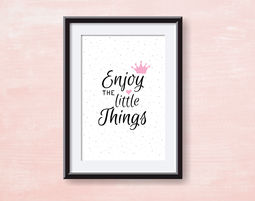 פוסטר Enjoy the Little Things - השראה