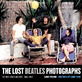 The Lost Beatles Photographs - ביטלס